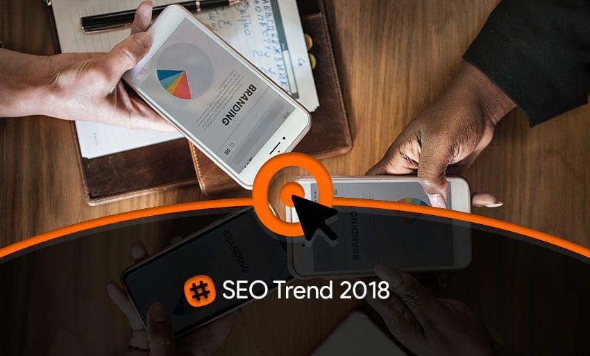 SEO trend 2018