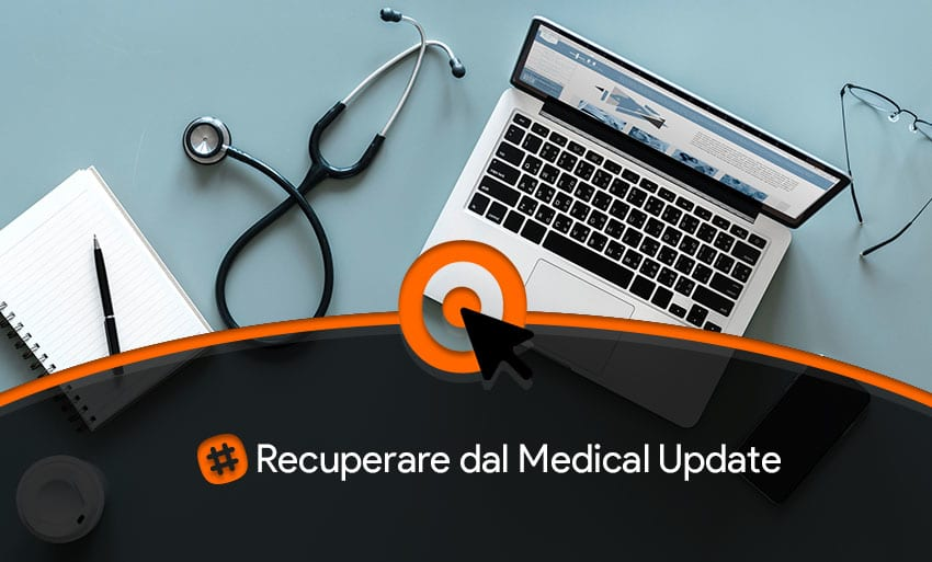 recuperare dal medical update