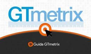Guida GTmetrix