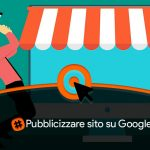 Pubblicizzare sito su Google