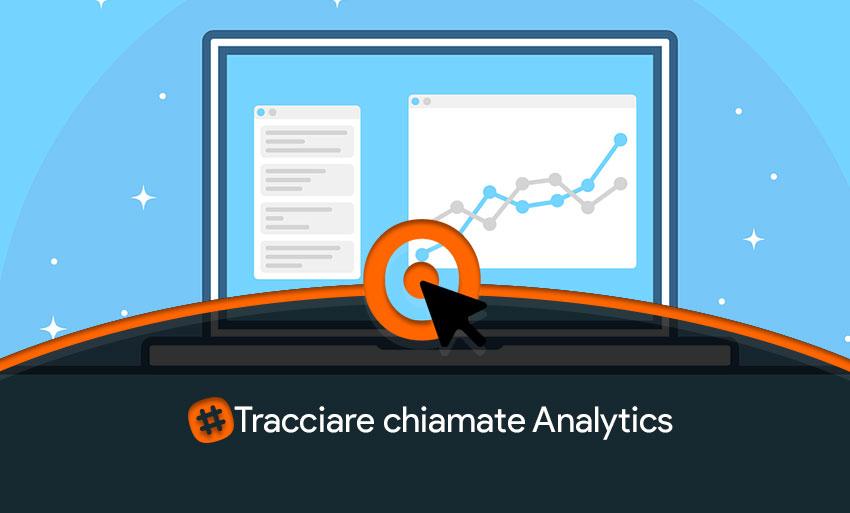 tracciare chiamate Analytics