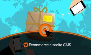 Ecommerce e scelta CMS